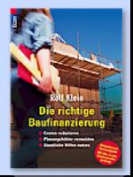 Die richtige Baufinanzierung